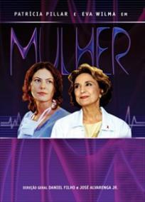 Mulher - 1ª Temporada