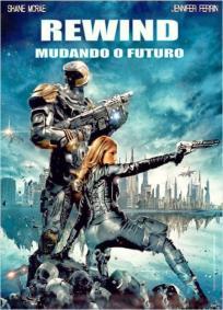 Rewind - Mudando o Futuro