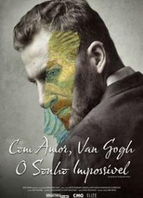 Com Amor, Van Gogh - O Sonho Impossível