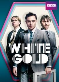 White Gold - 1ª Temporada