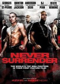 Never Surrender – Jogo Mortal