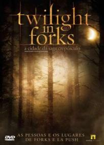 Twilight in Forks - A Cidade da Saga Crepúsculo