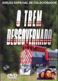 O Trem Desgovernado
