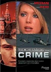 Sociedade Do Crime
