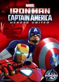 Homem de Ferro e Capitão América: Super-heróis unidos