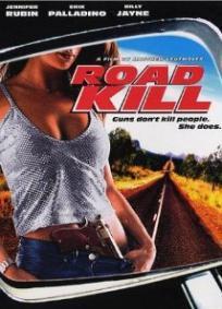 Road Kill - Uma Estrada para o Inferno (1999)