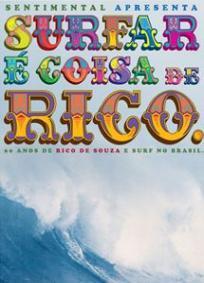 Surfar É Coisa de Rico