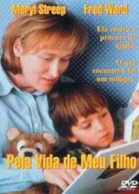 Pela Vida de Meu Filho