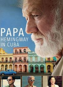 Papa Hemingway: Uma História Verdadeira