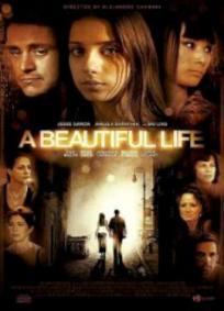A Vida é Bela (2008)