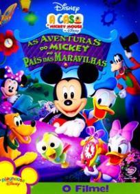 A Casa do Mickey Mouse - As Aventuras do Mickey no País das Maravilhas