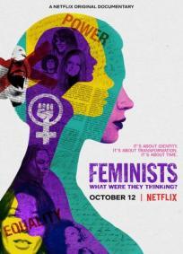 Feministas: O Que Elas Estavam Pensando?
