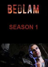 Bedlam (1ª Temporada)