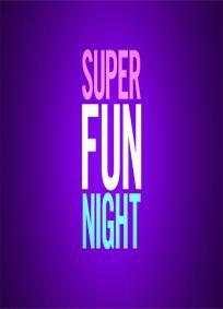 Super Fun Night - 1ª temporada