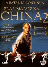 Era Uma Vez Na China 2