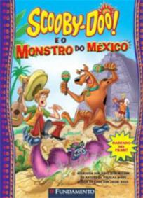 Scooby-Doo e o Monstro do México
