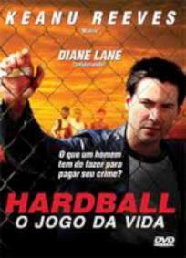 Hardball - O Jogo da Vida
