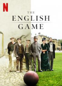 The English Game - 1ª Temporada