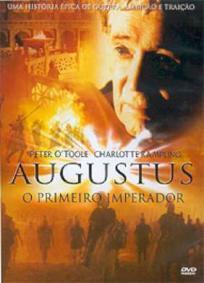 Otávio Augusto - O Primeiro Imperador