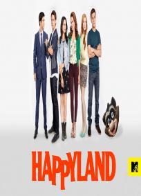 Happyland - 1ª Temporada