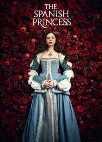 The Spanish Princess - 1ª Temporada