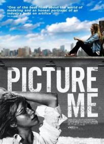 Picture Me - A Model
