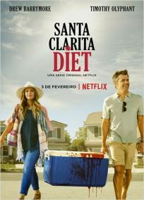 Santa Clarita Diet - 1ª Temporada