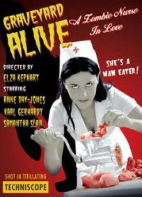 Graveyard Alive - A Zombie Nurse in Love