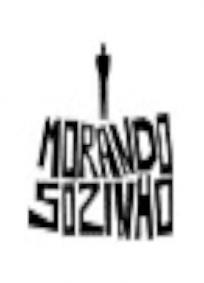 Morando Sozinho - 1ª Temporada