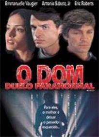 O Dom - Duelo Paranormal