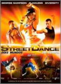 StreetDance - Dois Mundos Um Sonho 3D
