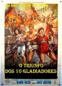 O Triunfo dos 10 Gladiadores