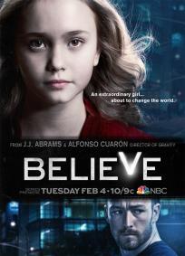 Believe - 1ª Temporada