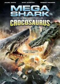 Mega Shark vs Crocossaurus