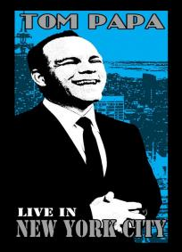 Tom Papa - Live in New York City