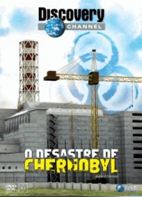 Discovery Channel – O Desastre de Chernobyl