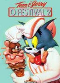 Tom & Jerry - O Festival 2