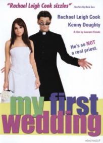 Meu Primeiro Casamento (2006)