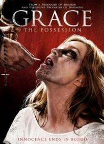 Grace, The Possession