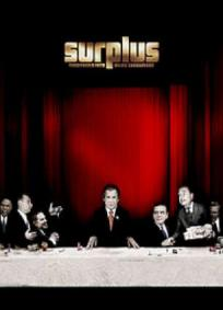 Surplus - Terrorized Into Being Consumers