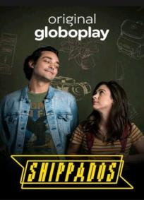 Shippados - 1ª Temporada