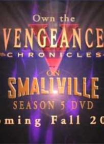 Smallville: The Vengeance Chronicles