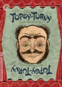 Topsy-Turvy - O Espetáculo