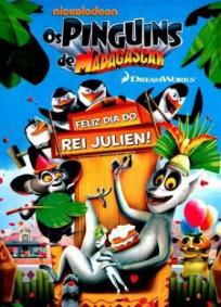 Os Pinguins De Madagascar – Feliz Dia Do Rei Julien