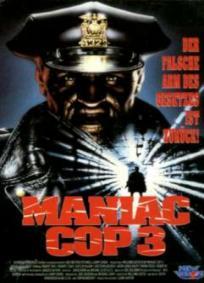 Maniac Cop 3 - O Crachá do Silêncio