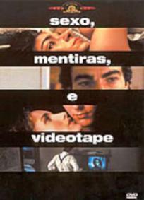 Sexo, Mentiras & Videotape