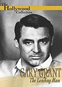 Cary Grant: O Protagonista