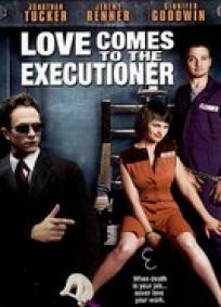 Love Comes to the Executioner (P)