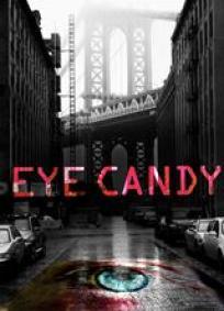 Eye Candy - 1ª Temporada