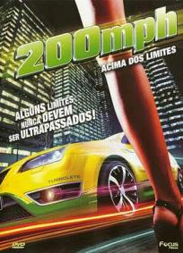 200 M.P.H. - Acima dos limites